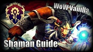 WoW Vanilla Class Guides - Shaman