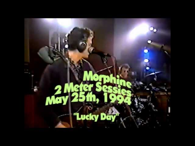 Morphine - Lucky Day