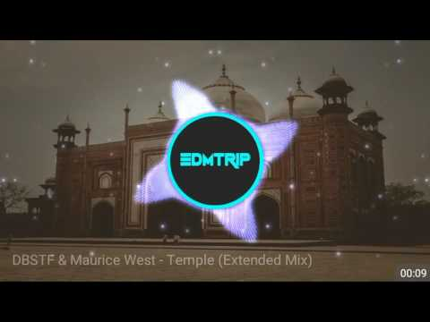 [Big Room] DBSTF & Maurice West - Temple ( Extended (Mix)