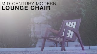Building a Mid-century Modern Lounge Chair: Redux -- Plans Available!