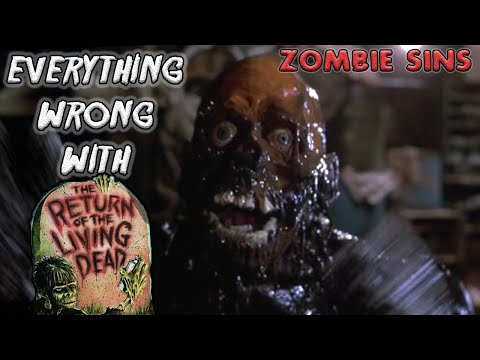 Everything Wrong With Return Of The Living Dead (Zombie Sins)