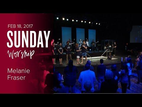 Worship with Melanie Fraser - Baptism Sunday (18 Feb 2018)