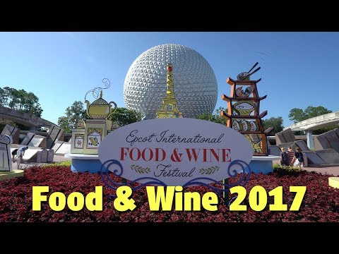 Eating Around the World | Epcot International Food & Wine Festival 2017