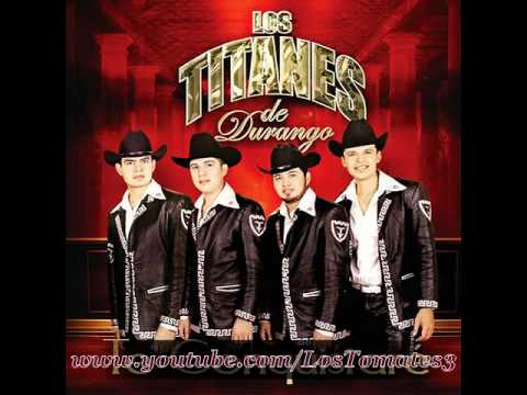 La Pisteada- Los Titanes De Durango