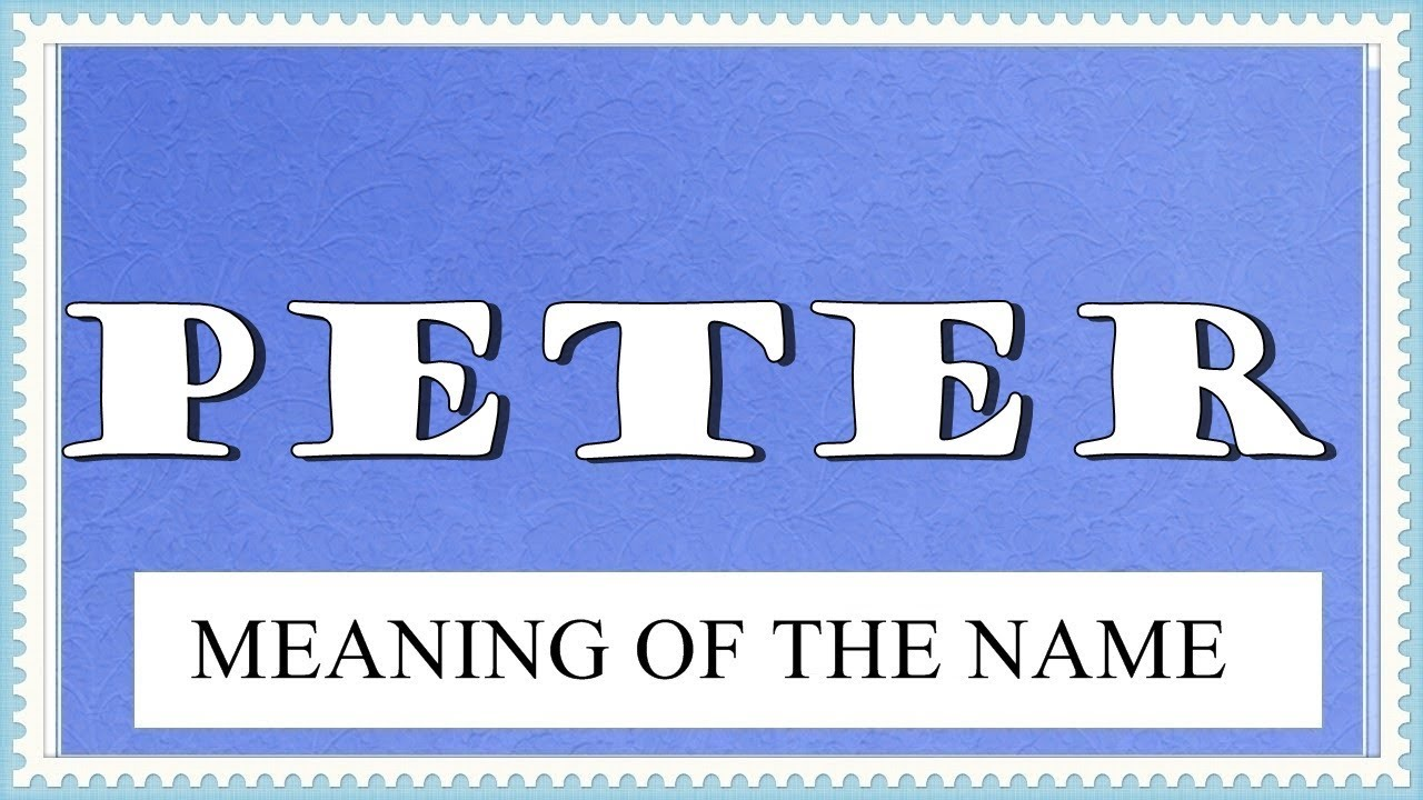The meaning of the name Peter, the origin, compatibility 87
