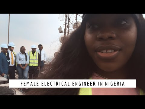 Week in the life of a Female Electrical engineer in Nigeria