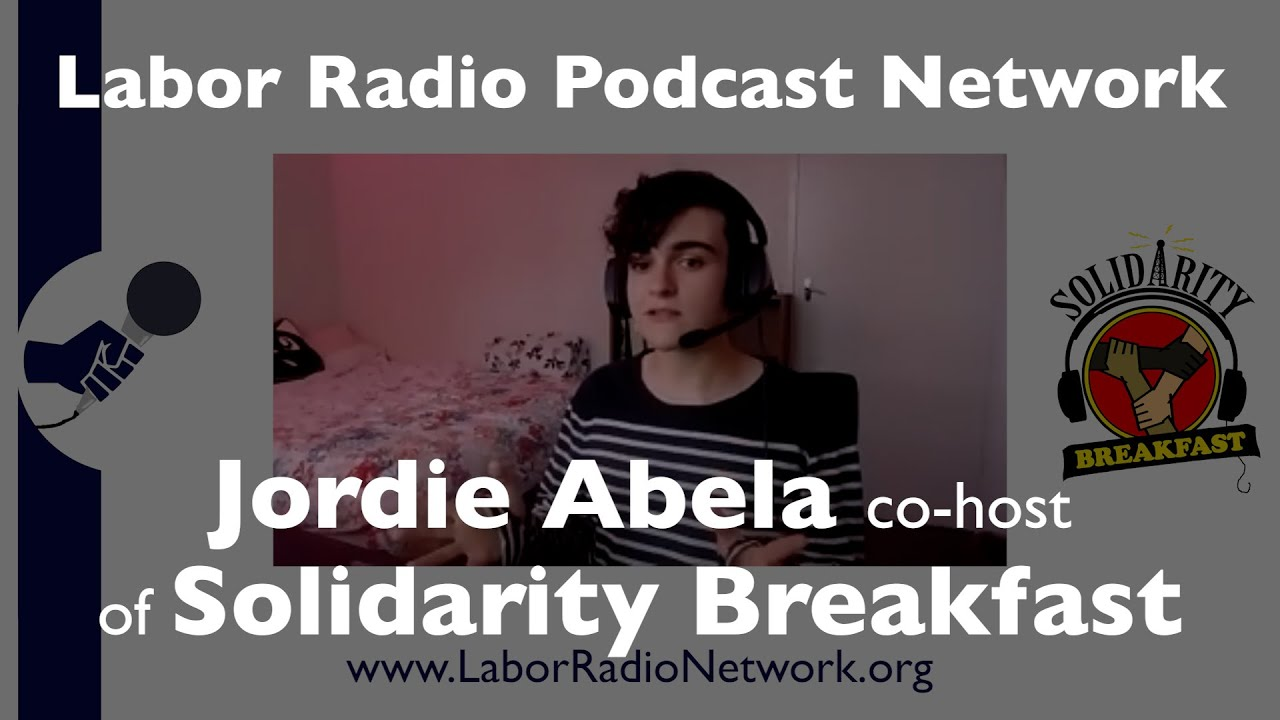 Jordie Abela Co-Host of Solidarity Breakfast out of Melbourne, Australia - LRPN Spotlight