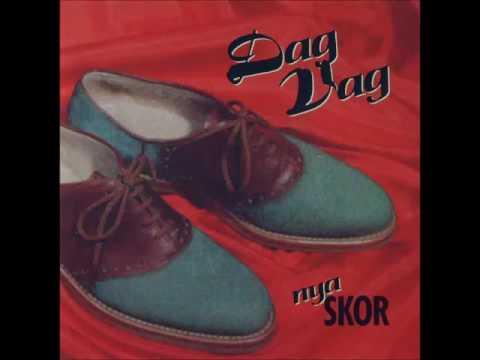 Dag Vag - Nya skor (1991)