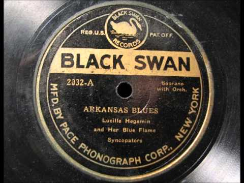 ARKANSAS BLUES by Lucille Hegamin and Her Blue Flame Syncopators   Black Swan