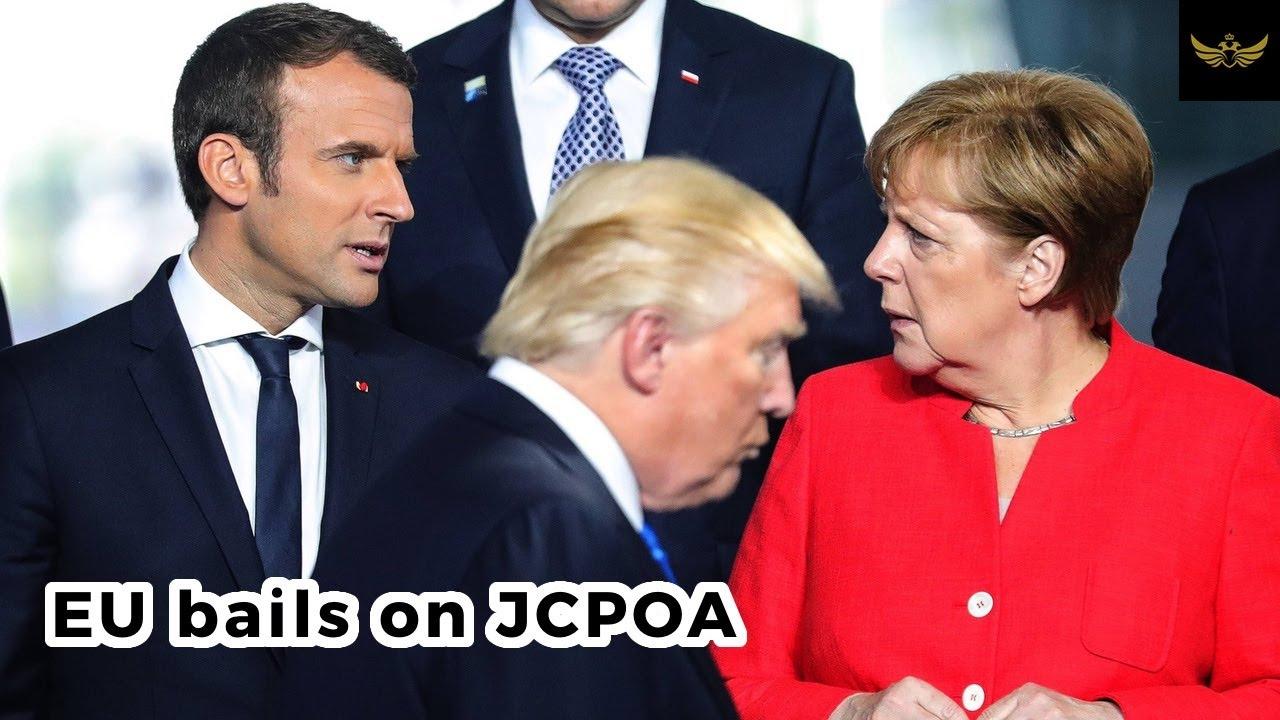 EU bails on JCPOA. UN sanctions set to snapback on Iran