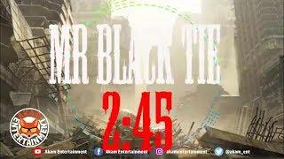 Mr Black Tie - 2:45 - January 2019