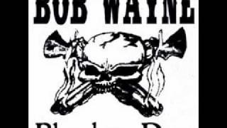 Bob Wayne - Here Comes The Bride