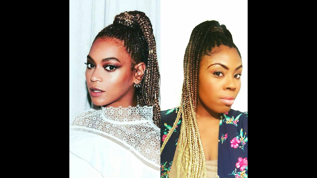 beyonce inspired braided high ponytail