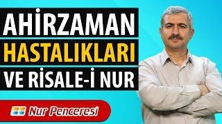 Dr. Burhan SABAZ - Ahirzaman Hastalıkları ve Risale-i Nur