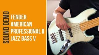 Fender American Professional II Jazz Bass V - Sound Demo (no talking)