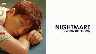 "Sub Pt|br  ""nightmare"" - Yoon Doojoon   윤두준 - 오늘같은 밤이면"