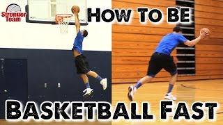 How to Be Basketball Fast