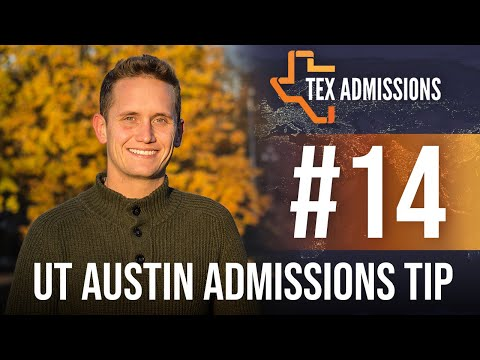 UT-Austin Admissions Tip #14: International Applicants