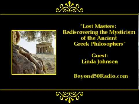 Lost Masters: Rediscovering the Mysticism of the Ancient Greek Philosophers from YouTube · Duration:  36 minutes 57 seconds