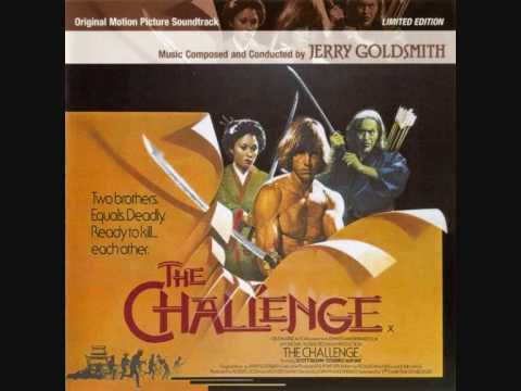 Jerry Goldsmith - Main Title (The Challenge)