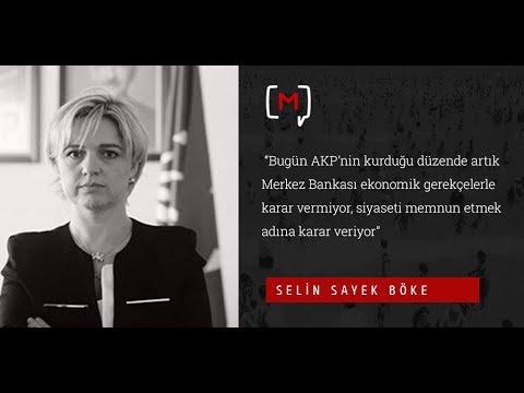 """Selin Sayek Böke: """"Bugün AKP'nin kurduğu düzende artık Merkez Bankası ekonomik.."""