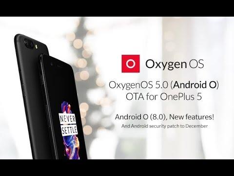OxygenOS 5.0 Oreo for OnePlus 5 [Official OTA]   What