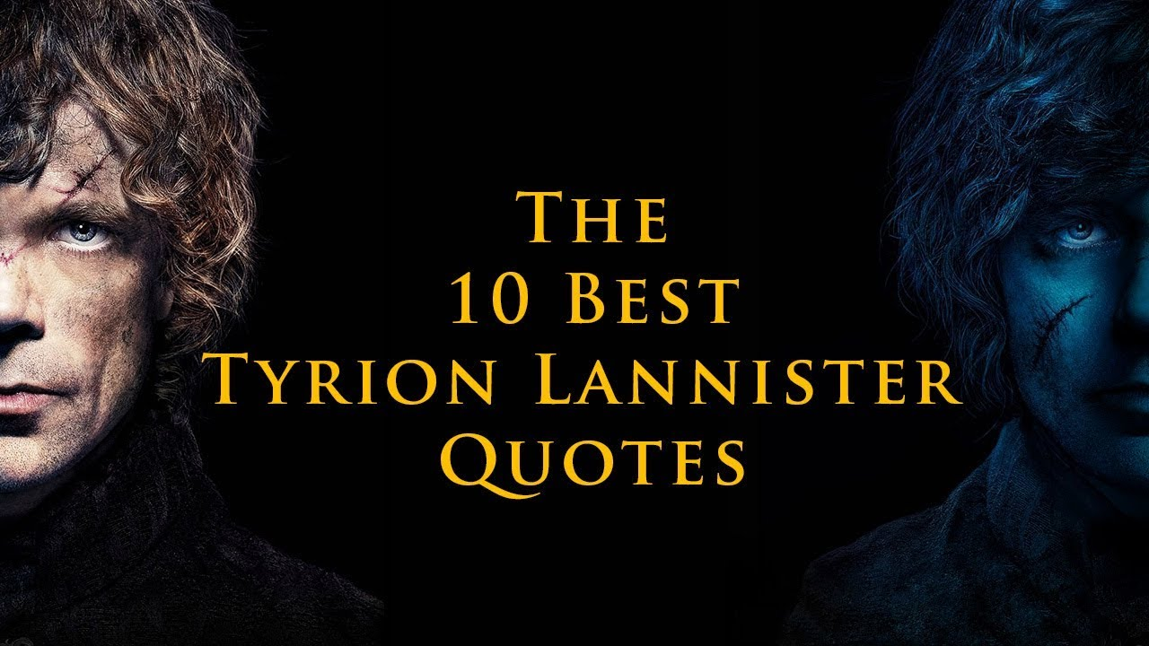 game of thrones the 10 best tyrion lannister quotes hbo