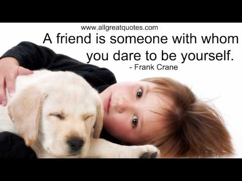 Friendship Quotes - You've Got a Friend