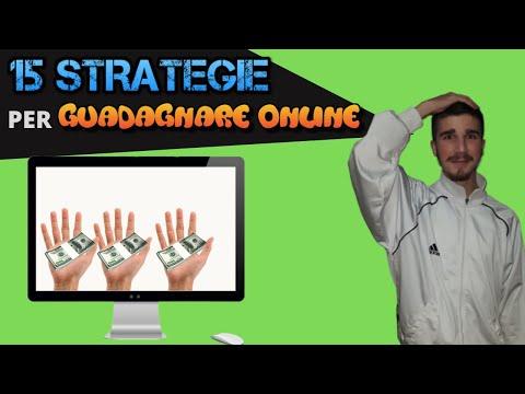 Guadagnare Online - 15 strategie per fare soldi (che non conosci)