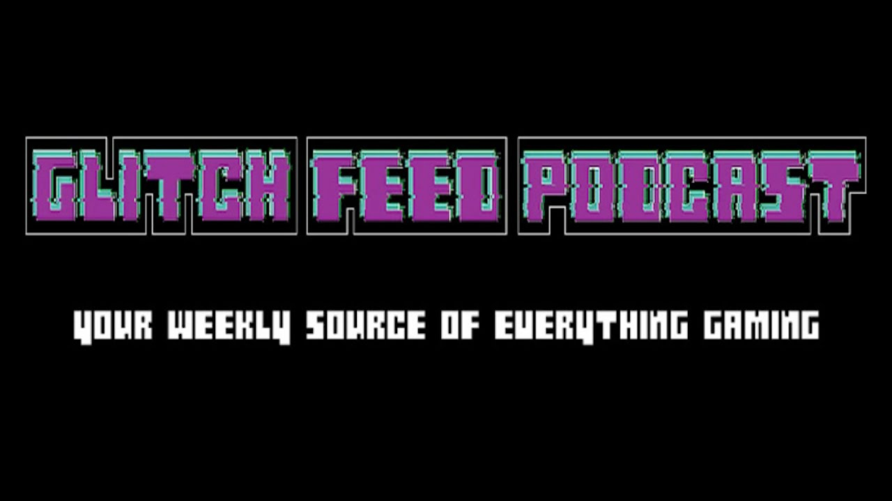 Download GlitchFeed Podcast - Episode 25