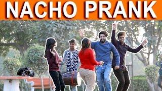 NACHO PRANK - TST - Pranks in India