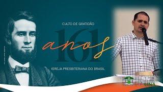 161 Anos da Igreja Presbiteriana do Brasil
