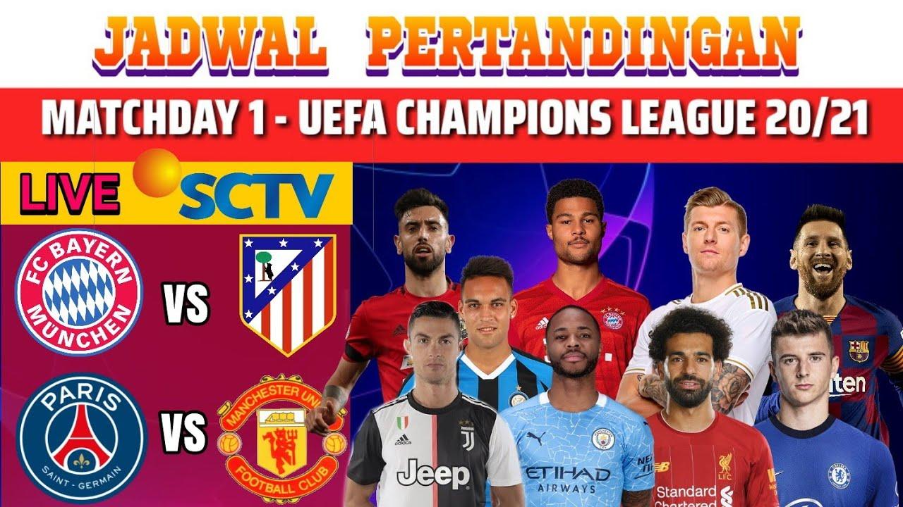 Jadwal Liga Champions Malam Ini Live SCTV - Matchday 1 UEFA CHAMPIONS LEAGUE 2020/2021