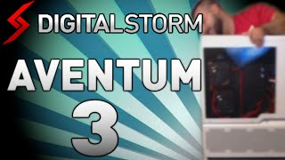 Digital Storm Aventum 3 Unboxing!