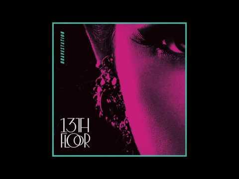 13th Floor (Official Audio)