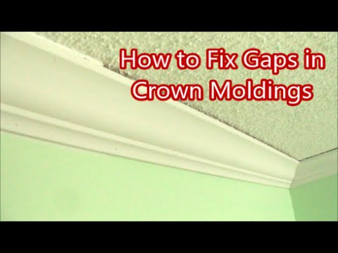 How To Fix Gaps In Crown Moldings Home Improvement Mryoucandoityourself