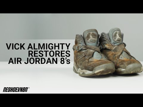 Vick Almighty Shows How To #Restore TRASHED Air Jordan 8s with #Reshoevn8r