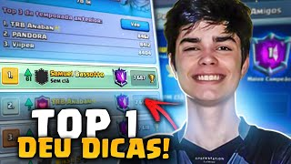 SAMUEL BASSOTTO CHEGA AO TOP 1 GLOBAL COM DICAS NO CLASH ROYALE