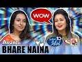 Bhare Naina - Avanti | Indian Idol 10 (2018) | Neha Kakkar | Sony TV
