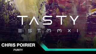Video Chris Poirier - Purity [Tasty Release] download MP3, 3GP, MP4, WEBM, AVI, FLV Maret 2017