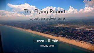 Flying in Europe part 4 - Lucca to Rimini - The Flying Reporter