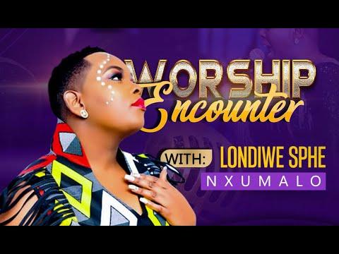 Download INTSHUKUMO Worship Encounter with Londiwe Sphe Nxumalo