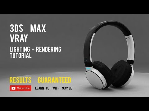 VRAY TUTORIAL : RENDERING A REALISTIC HEADPHONE