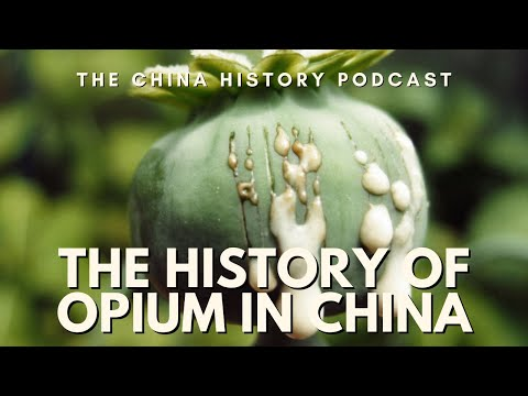The History of Opium in China - The China History Podcast, presented by Laszlo Montgomery