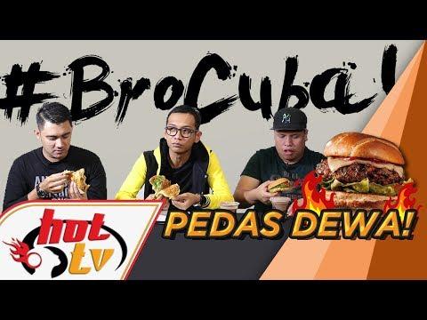 Bro Cuba : Burger pedas TAHAP DEWA!!