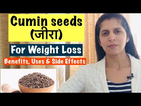 Cumin seeds for Weight Loss | जीरा | Health Benefits, Uses & Side Effects | In Hindi