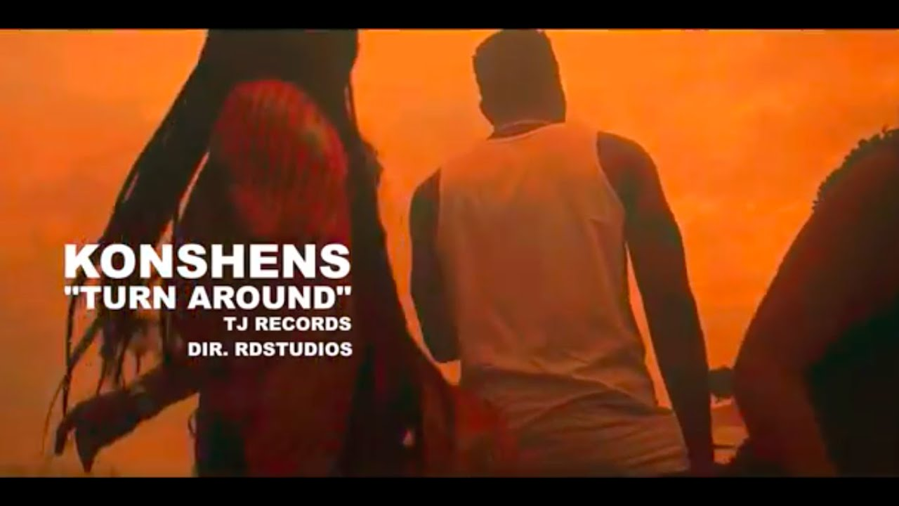 "Konshens: ""Turn Around"""