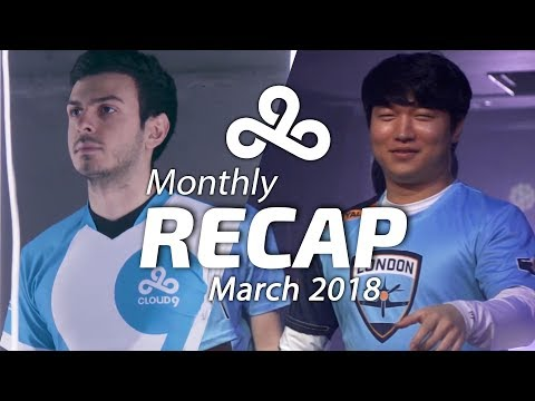 Cloud9 March 2018 Monthly Review