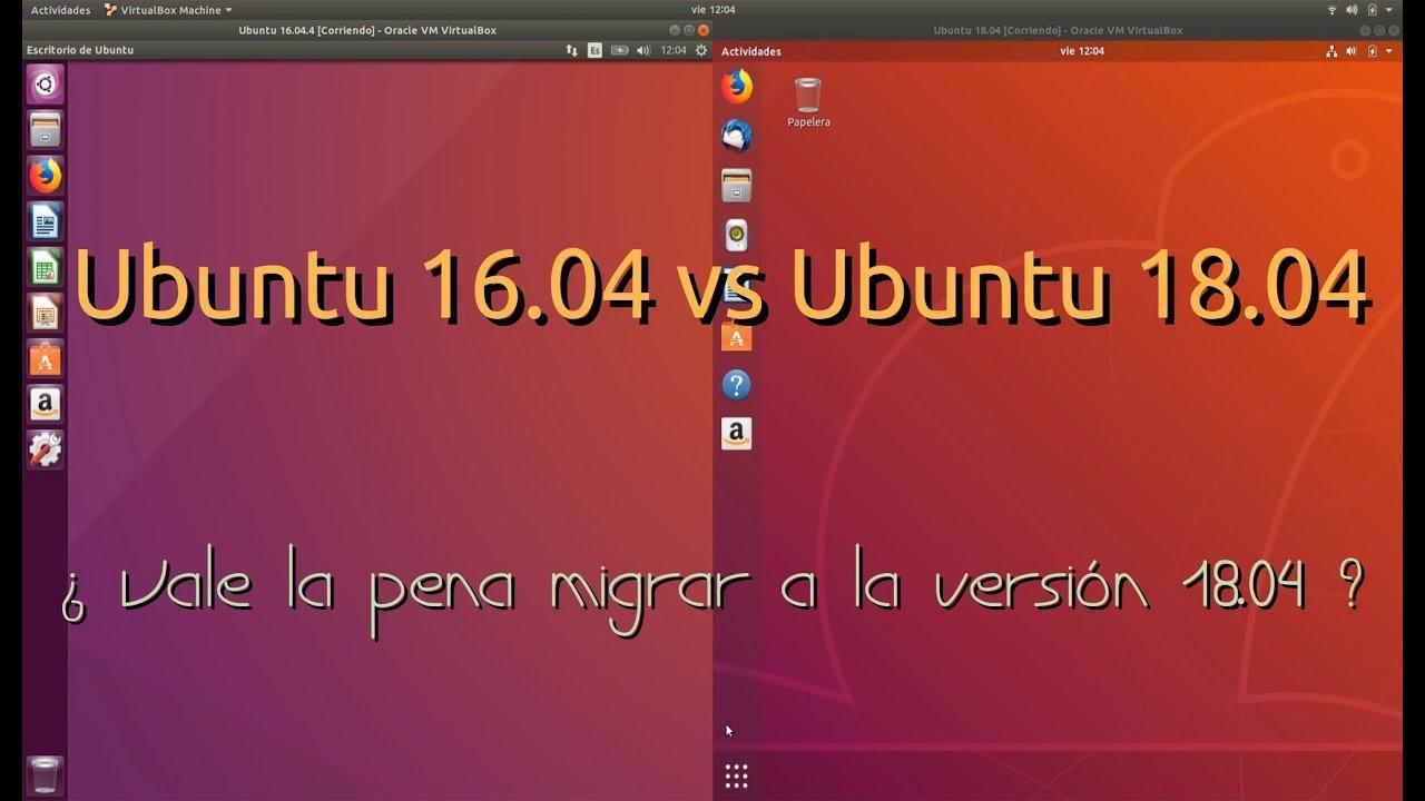 Comparamos Ubuntu 16.04.4 LTS vs Ubuntu 18.04 LTS ¿ Vale la pena migrar ? - YouTube