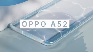 OPPO A52 | Shine Up Your A-Moment